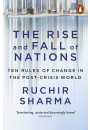 Купить - The Rise And Fall Of Nations: Ten Forces Of Change In The Post-Crisis World