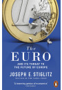 Купити - The Euro. How A Common Currency Threatens The Future Of Europe