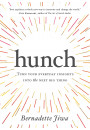 Купити - Hunch. Turn Your Everyday Insights into the Next Big Thing