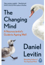 Купить - The Changing Mind. A Neuroscientist's Guide to Ageing Well