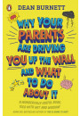 Купить - Why Your Parents Are Driving You Up the Wall and What To Do About It