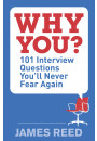 Купить - Why You?: 101 Interview Questions You'll Never Fear Again