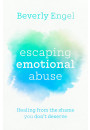 Купить - Escaping Emotional Abuse. Healing from the shame you don't deserve