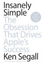Купить - Insanely Simple: The Obsession That Drives Apple's Success