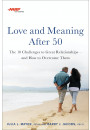 Купить - AARP Love and Meaning after 50. The 10 Challenges to Great Relationships and How to Overcome Them