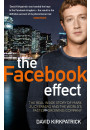 Купить - Facebook Effect. The Inside Story of the Company that Is Connecting the World
