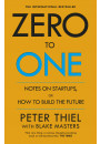 Купить - Zero to One. Notes on Start Ups, or How to Build the Future