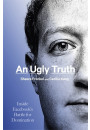 Купить - An Ugly Truth. Inside Facebook's Battle for Domination