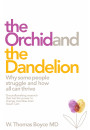 Купить - The Orchid and the Dandelion