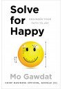 Купить - Solve For Happy: Engineer Your Path to Joy