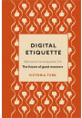 Купить - Digital Etiquette: Everything you wanted to know about modern manners but were afraid to ask