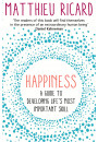 Купити - Happiness. A Guide to Developing Life's Most Important Skill