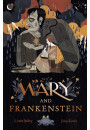 Купити - Mary and Frankenstein. The true story of Mary Shelley