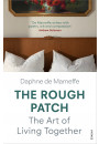Купити - The Rough Patch: The Art of Living Together