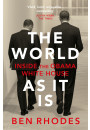 Купити - The World As It Is: Inside the Obama White House
