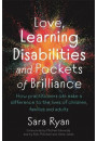 Купить - Love, Learning Disabilities and Pockets of Brilliance. How Practitioners Can Make a Difference to the Lives of Children, Families and Adults