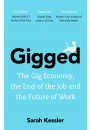 Купити - Gigged: The Gig Economy, the End of the Job and the Future of Work