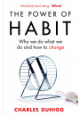 Купити - The Power of Habit: Why We Do What We Do, and How to Change
