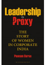 Купити - Leadership by Proxy: The Story of Women in Corporate India