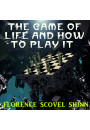 Купить - The Game of Life and How to Play It