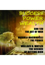 Купить - Success. Power. Wealth. The Art of War, The Prince, The Science of Getting Rich