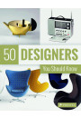Купить - 50 Designers You Should Know