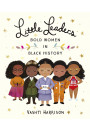 Купить - Little Leaders. Bold Women in Black History