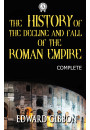 Купити - The History of the Decline and Fall of the Roman Empire