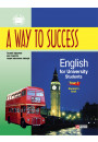 Купить - A way to Success. English for University Students. Student's book.1 курс