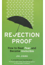 Купити - Rejection Proof. How to Beat Fear and Become Invincible