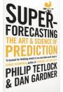 Купити - Superforecasting. The Art and Science of Prediction