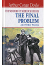 Купить - The Memoirs of Sherlock Holmes. The Final Problem and Other Stories