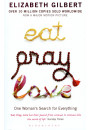 Купить - Eat Pray Love. One Woman's Search for Everything