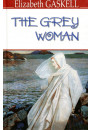 Купить - The Grey Woman and Other Stories