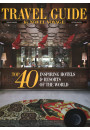 Купити - Travel Guide by Novel Voyage. Top 40 Inspiring Hotels & Resorts of the World