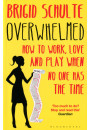 Купити - Overwhelmed. How to Work, Love and Play When No One Has the Time
