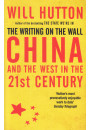 Купить - The Writing on the Wall: China and the West in the 21st Century