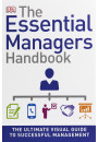 Купити - The Essential Managers Handbook. The Ultimate Visual Guide to Successful Management