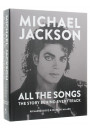Купити - Michael Jackson: All the Songs: The Story Behind Every Track