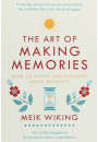 Купити - The Art of Making Memories. How to Create and Remember Happy Moments