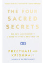 Купити - The Four Sacred Secrets. For Love and Prosperity, A Guide to Living a Beautiful Life