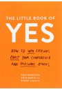 Купить - The Little Book of Yes. How to win friends, boost your confidence and persuade others