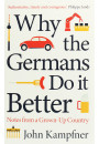 Купить - Why the Germans Do it Better. Notes from a Grown-Up Country