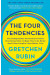 Книга «The Four Tendencies. The Indispensable Personality Profiles That Reveal How to Make Your Life Better», автора Гретхен Рубин – фото №1 - миниатюра