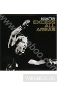 Фото - Scooter: Excess All Areas