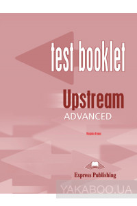 Фото - Upstream Advanced C1. Test Booklet with Key