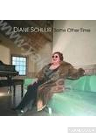 Фото - SCHUUR, DIANE: SOME OTHER TIME (INT'L) (Import)