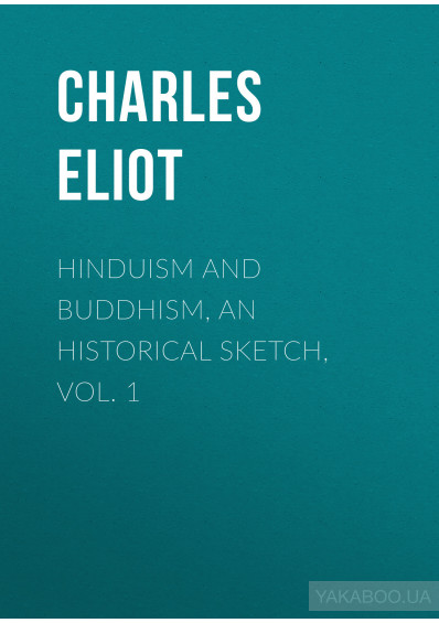 Фото - Hinduism and Buddhism, An Historical Sketch, Vol. 1