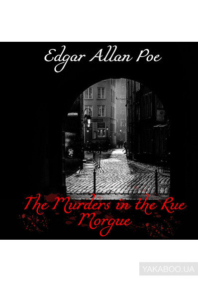Фото - The Murders in the Rue Morgue