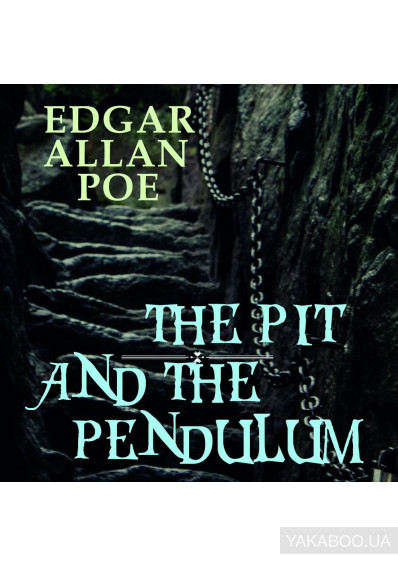 Фото - The Pit and the Pendulum
